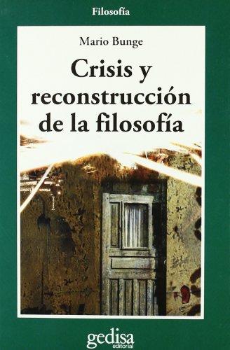 9788474329247: Crisis y reconstrucción de la filosofía