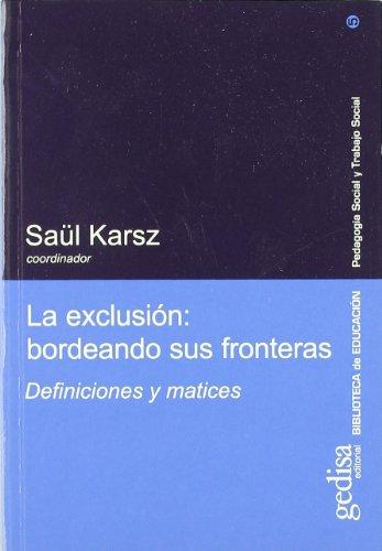 9788474329391: Exclusion, Bordeando Sus Fronteras (Spanish Edition)