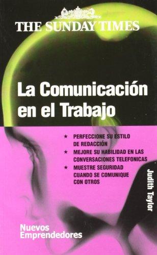 9788474329407: La comunicacion en el trabajo/ Communication at work (Spanish Edition)