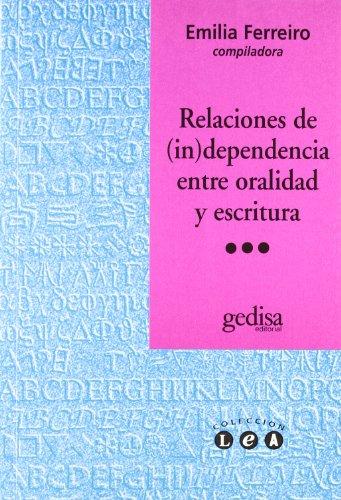 RELACIONES DE (IN)DEPENDENCIA ENTRE ORALIDAD Y ESCRITURA: Marie-José Béguelin, Claire