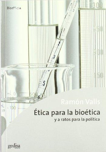 9788474329780: Ética para la bioética (Bioetica) (Spanish Edition)