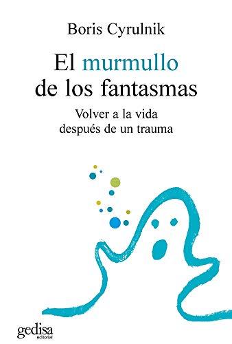 9788474329872: El murmullo de los fantasmas (Psicologia) (Spanish Edition)