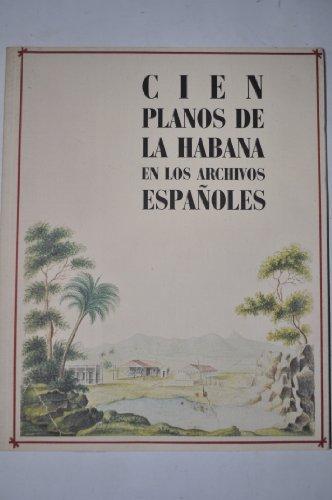 Cien planos de La Habana en los