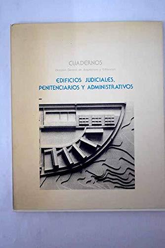 9788474334135: Edificios judiciales, penitenciarios y administrativos (Cuadernos / Dirección General de Arquitectura y Edificación) (Spanish Edition)