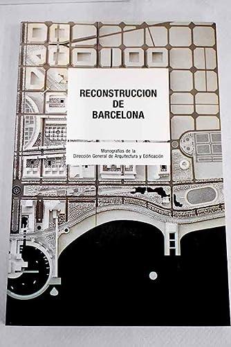 9788474334432: Reconstrucción de Barcelona (MOPU arquitectura) (Spanish Edition)