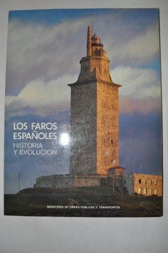 9788474337167: Faros españoles, los : historia y evolucion