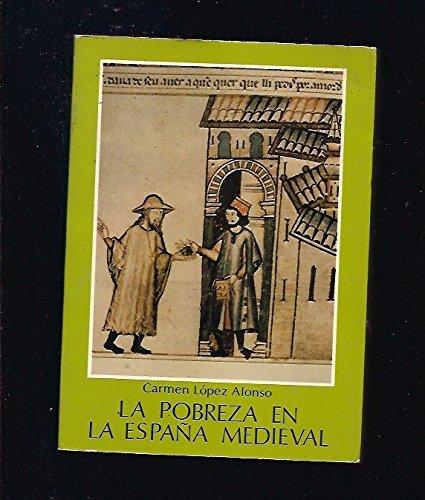 9788474343502: Pobreza en la España medieval, la (Colección Ediciones de la Revista de trabajo)