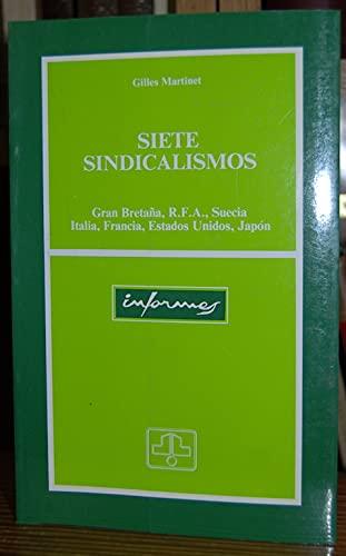 9788474346688: Siete sindicalismos : gran bretaña,r.f.a., Suecia, Italia, Francia...