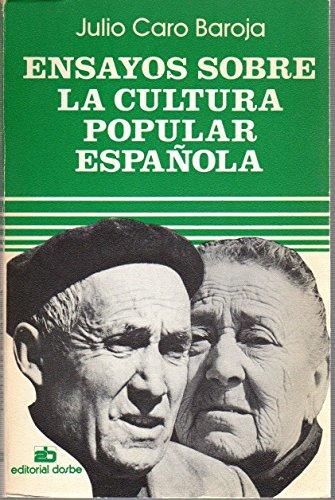 9788474350128: Ensayos sobre la cultura popular española (Sociología y sociedad comunal) (Spanish Edition)
