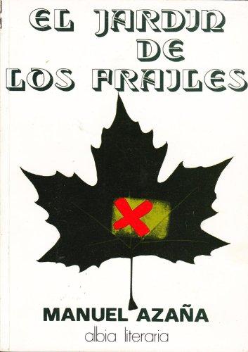 9788474360011: El jardin de los frailes (Albia literaria)
