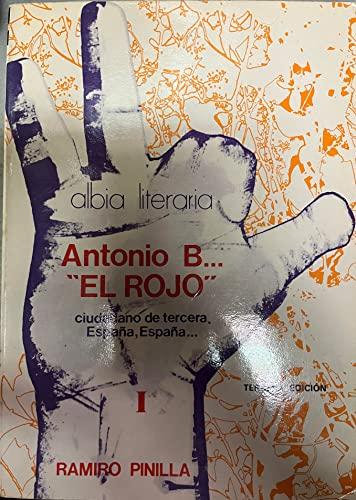 "9788474360097: Antonio b...""el Rojo"""