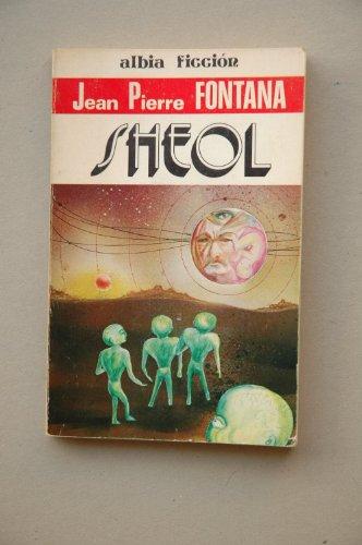 9788474363104: Sheol / Jean Pierre Fontana ; versión española de Sol Nogueras