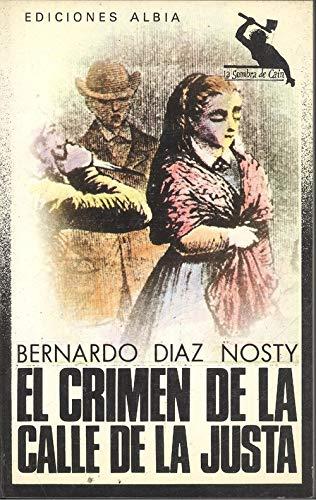 9788474364026: El crimen de la calle de la Justa (La Sombra de Caín) (Spanish Edition)