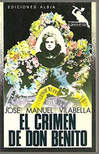9788474364033: CRIMEN DE DON BENITO - EL