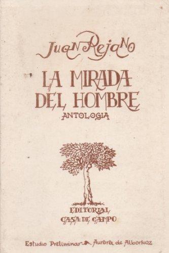 La mirada del hombre: Juan Rejano