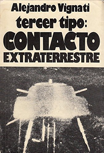 TERCER TIPO: CONTACTO EXTRATERRESTRE