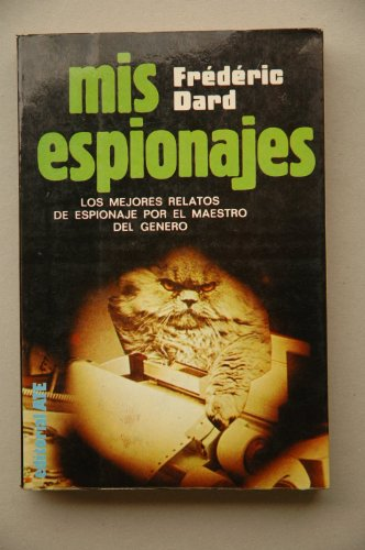 9788474420746: Mis espionajes