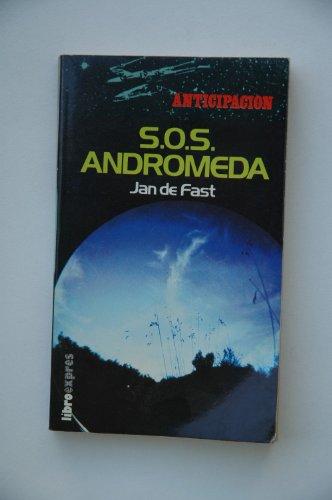S.O.S. Andrómeda / Jan de Fast ;: FAST, Jan de