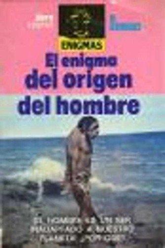 El enigma del origen del hombre: Guirao, P.