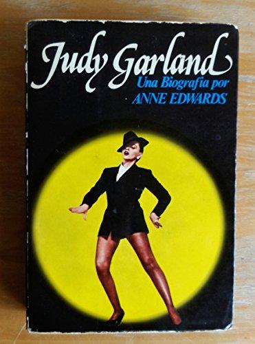 9788474421811: Judy Garland: Una biografía por Anne Edwards