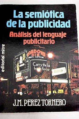 9788474423167: La semiotica de la publicidad (Spanish Edition)