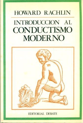 9788474440041: Introduccion Al Conductismo Moderno