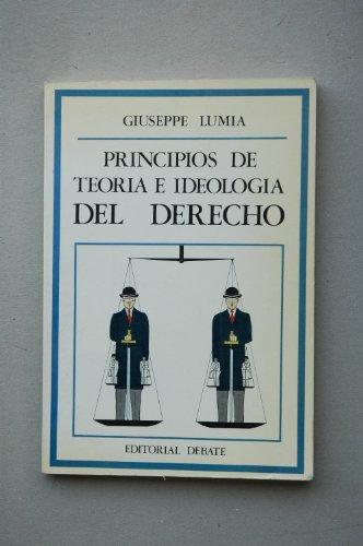 9788474440096: Principios de teoria e ideologia del derecho