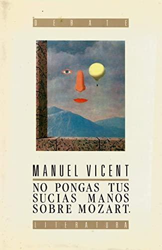 9788474440904: No pongas tus sucias manos sobre Mozart (Spanish Edition)