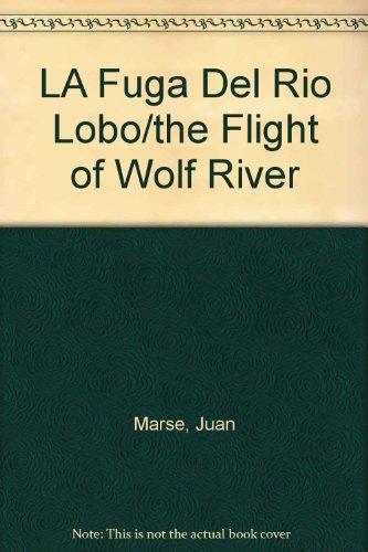 9788474441819: LA Fuga Del Rio Lobo/the Flight of Wolf River