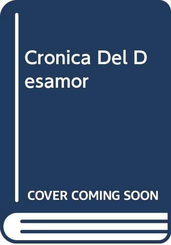 9788474442762: Cronica Del Desamor