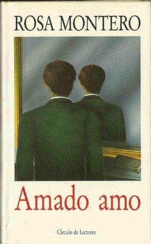 9788474442977: Amado Amo (Colección Literatura)