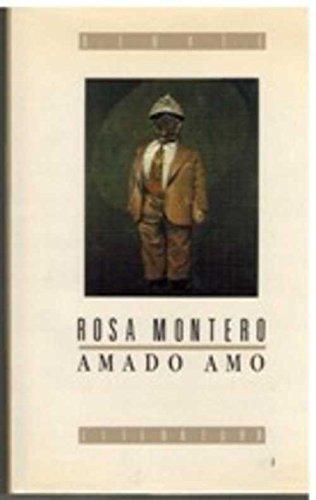 9788474442977: Amado amo (Colección Literatura) (Spanish Edition)