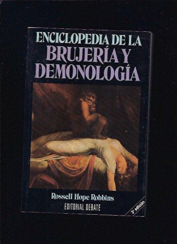 ENCICLOPEDIA DE LA BRUJERÍA Y DEMONOLOGÍA: HOPE ROBBINS, ROSSELL