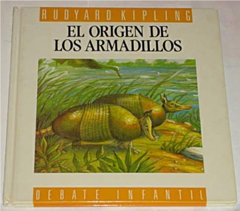 9788474443684: ORIGEN DE LOS ARMADILLOS, EL