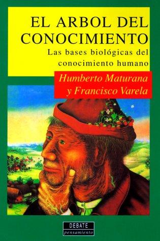 9788474444094: El arbol del conocimiento: Las bases biológicas del conocimiento humano (Serie de ciencia) (Spanish Edition)