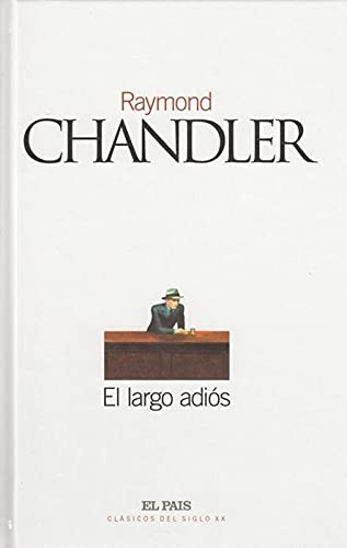 Largo adios,el: Chandler,Raymond