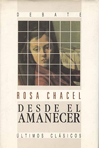 9788474445343: Desde el amanecer: Autobiografia de mis primeros diez anos (Coleccion Literatura) (Spanish Edition)