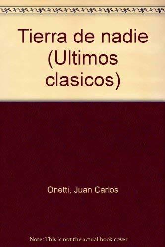 9788474445732: Tierra de nadie (Ultimos clásicos) (Spanish Edition)