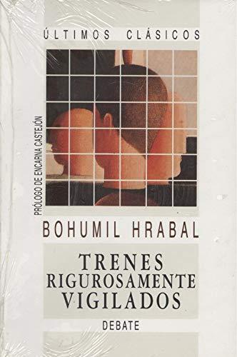 9788474445961: Trenes Rigurosamente Vigilados (Spanish Edition)