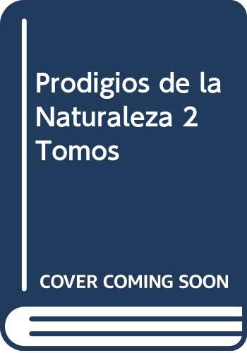 Prodigios de la Naturaleza 2 Tomos (Spanish: Lucia, Angel, Martinez,