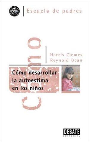 9788474446579: Como desarrollar la autoestima en los niños