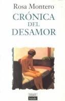 9788474447224: Cronica Del Desamor (Spanish Edition)