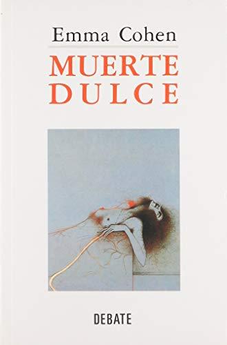 9788474447422: Muerte dulce (Spanish Edition)