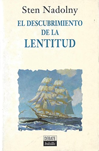 9788474447538: Descubrimiento De La Lentitud, El