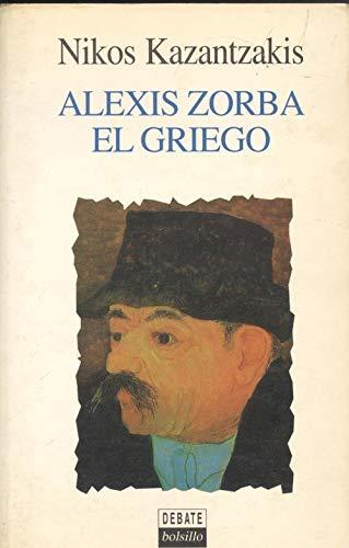 9788474447750: Alexis Zorba El Griego (Spanish Edition)