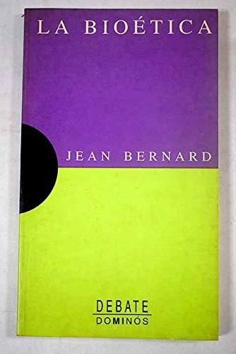 La Bioetica: Bernard, Jean-Louis
