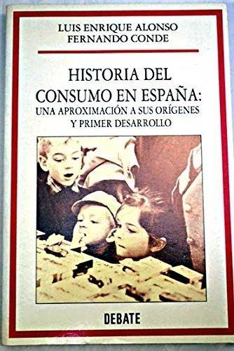 9788474448122: Historia del consumo en España:una aproximacion a sus origenes