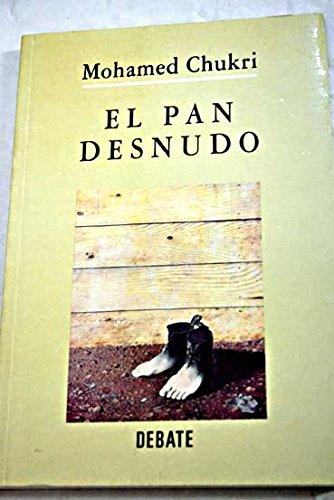 9788474449921: El Pan Desnudo