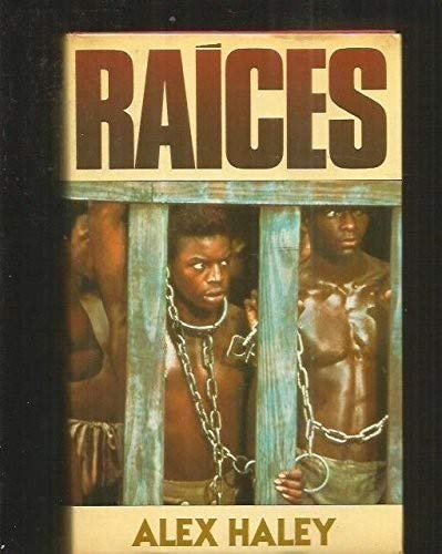 Raices: Alex Haley