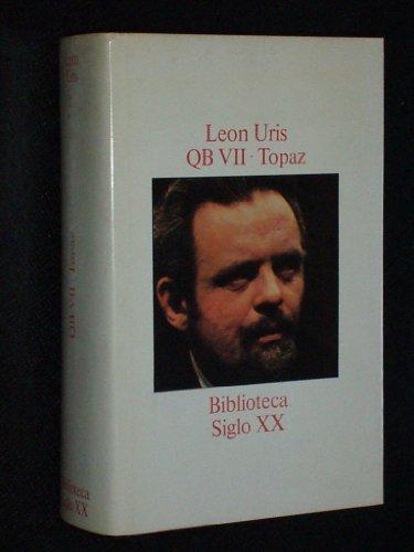 QB VII - TOPAZ: Leon Uris